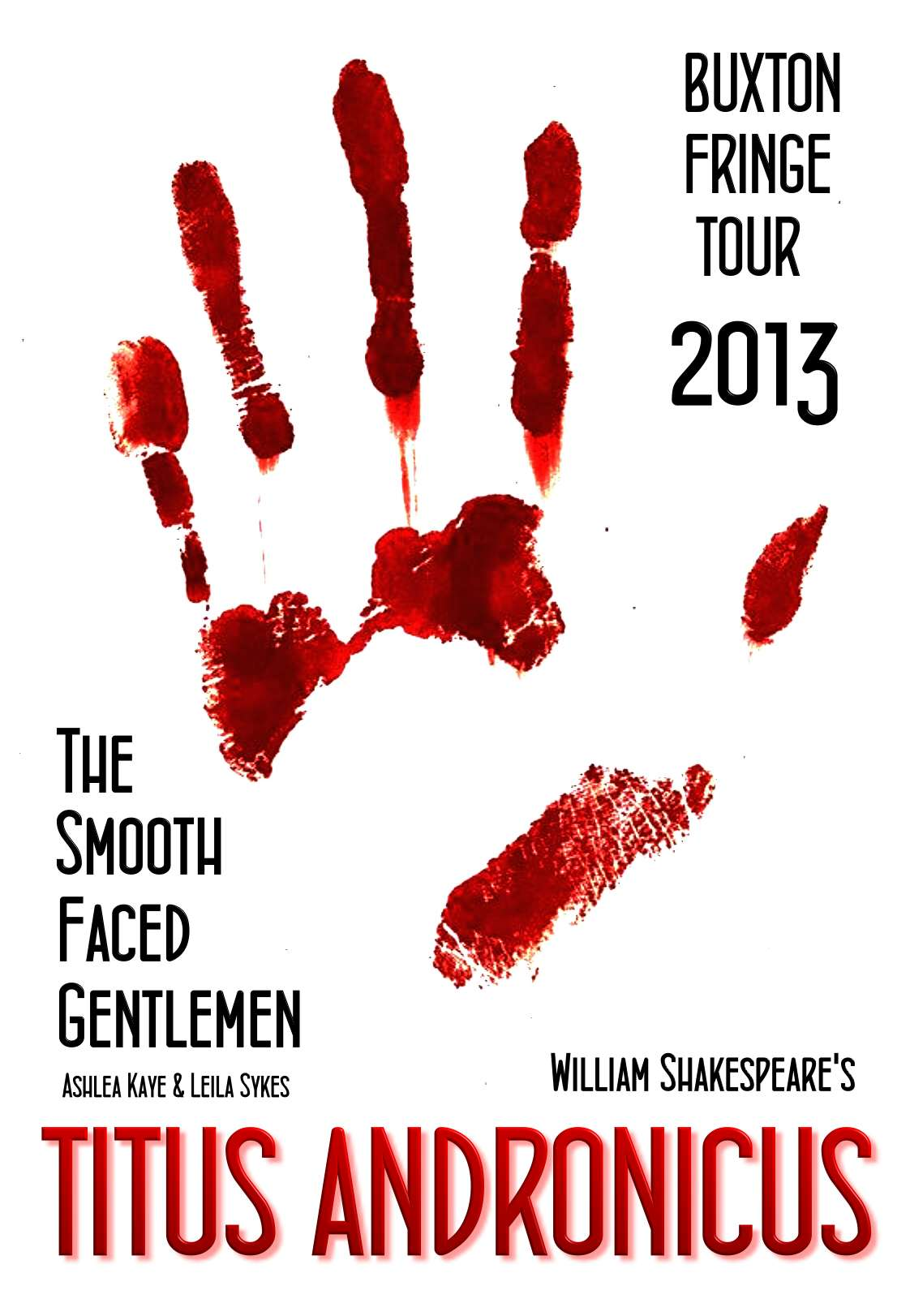Titus Andronicus - Smooth Faced Gentlemen UK tour Buxton Fringe, Edinburgh Fringe theatre 2013